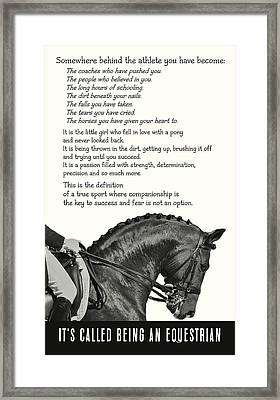 Be Equestrian Quote Framed Print
