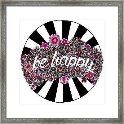 Be Happy Framed Print by Elizabeth Davis