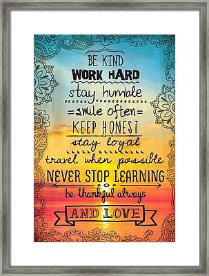 Be Kind And Love Inspirational Typography Chalk And Tatoo Art Framed Print by Desiderata Gallery