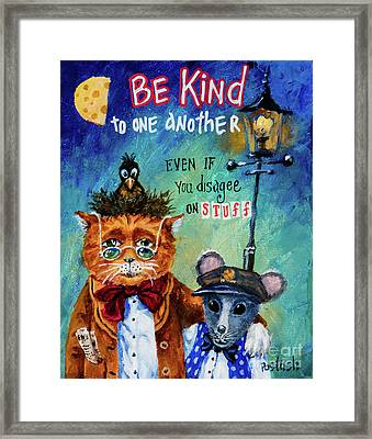 Framed Print featuring the painting Be Kind by Igor Postash