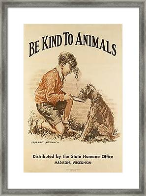Be Kind To Animals 3 Framed Print