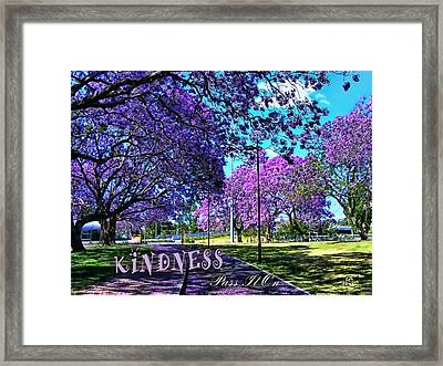 Framed Print featuring the photograph Be Kind To Each Other by Kathy Tarochione