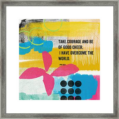 Be Of Good Cheer- Contemporary Christian Art By Linda Woods Framed Print by Linda Woods