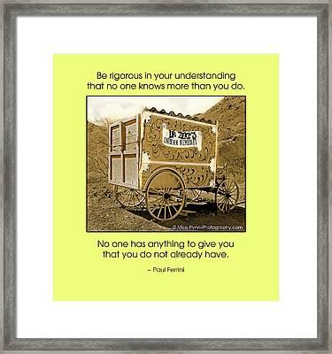 Be Rigorous Framed Print