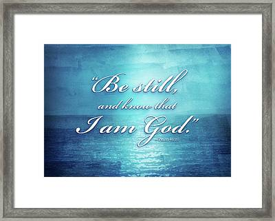 Be Still And Know Framed Print by Shevon Johnson