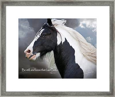 Be Still And Know That I Am Framed Print