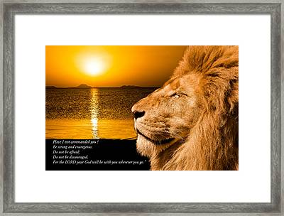 Be Strong And Courageous Framed Print by Scott Carruthers