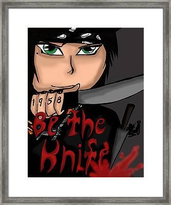 Be The Knife Framed Print