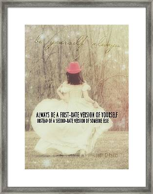 Be Yourself Quote Framed Print by JAMART Photography