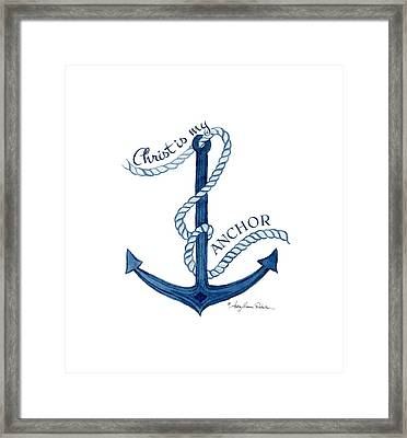 Beach House Nautical Ship Christ Is My Anchor Framed Print by Audrey Jeanne Roberts