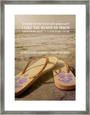 Beach Therapy Quote Framed Print by JAMART Photography