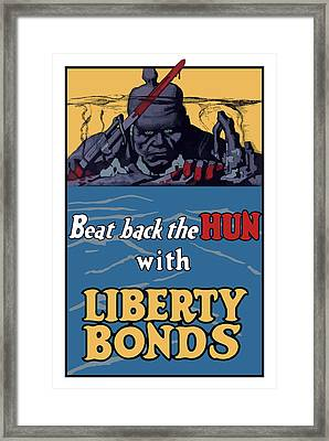 Beat Back The Hun With Liberty Bonds Framed Print by War Is Hell Store