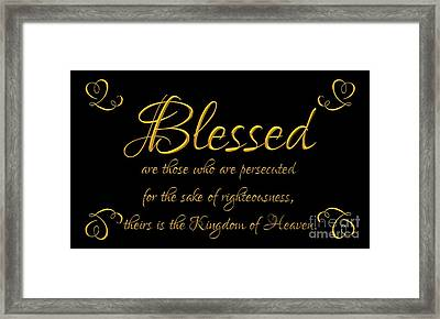 Beatitudes Blessed Are They Who Are Persecuted For The Sake Of Righteousness Framed Print by Rose Santuci-Sofranko