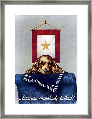 Because Somebody Talked - Ww2 Framed Print by War Is Hell Store