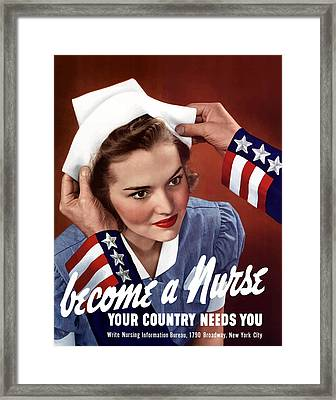 Become A Nurse -- Ww2 Poster Framed Print by War Is Hell Store