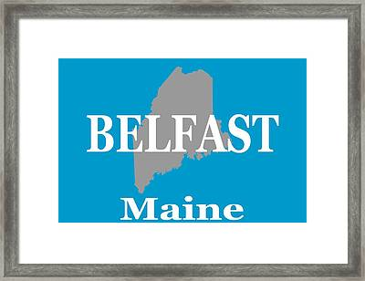 Framed Print featuring the photograph Belfast Maine State City And Town Pride  by Keith Webber Jr