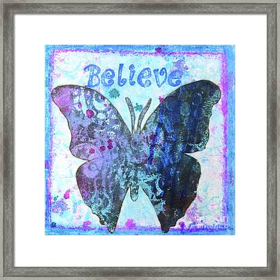 Believe Butterfly Framed Print
