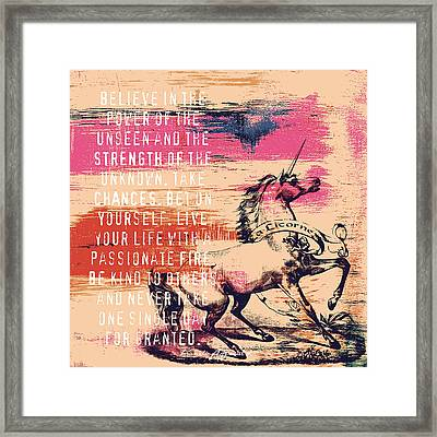 Believe In The Power Of The Unseen Framed Print