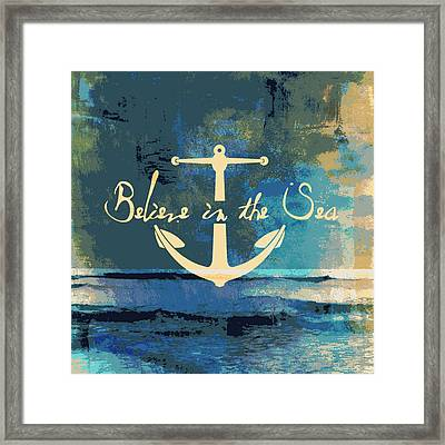 Believe In The Sea Anchor Framed Print by Brandi Fitzgerald