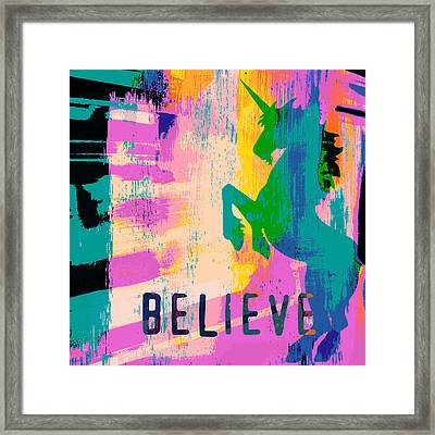 Believe In Unicorns Framed Print
