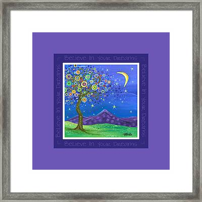Believe In Your Dreams - Inspire Framed Print by Tanielle Childers