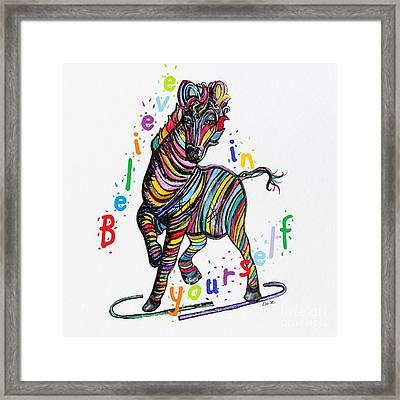 Believe In Yourself Framed Print by Eloise Schneider