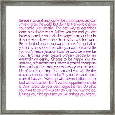 Believe In Yourself Framed Print by Sabine Jacobs
