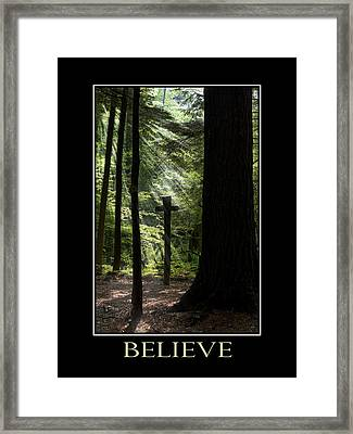 Believe Inspirational Motivational Poster Art Framed Print by Christina Rollo