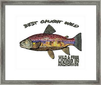 Fishing - Best Caught Wild - On Light No Hat Framed Print