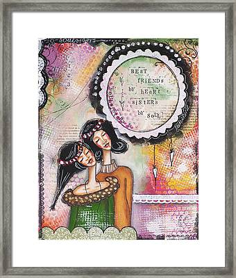 Best Friends By Heart, Sisters By Soul Framed Print