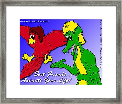 Best Friends...animate Your Life Framed Print by Michael James  Toomy