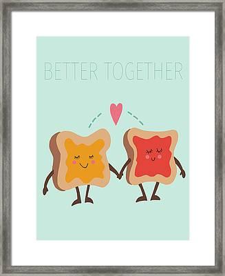 Better Together Framed Print
