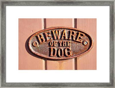 Beware Of The Dog Framed Print