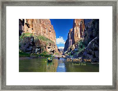 Big Bend Texas National Park Mariscal Canyon Text Big Bend Texas Framed Print by Elaine Plesser