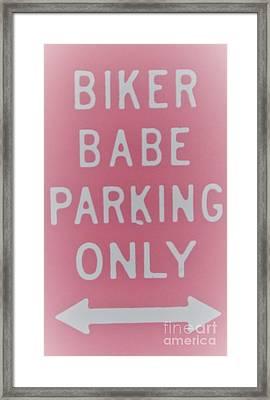 Biker Babe Parking Only Framed Print by Chrisann Ellis