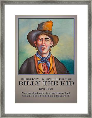 Billy The Kid Poster Framed Print by Robert Lacy