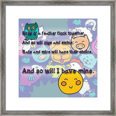 Birds Of A Feather Flock Together Framed Print by Humorous Quotes