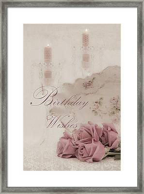 Birthday Wishes - Candles, Crystal And Roses Framed Print by Sandra Foster