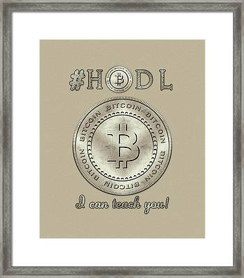 Framed Print featuring the digital art Bitcoin Symbol Logo Hodl Quote Typography by Georgeta Blanaru