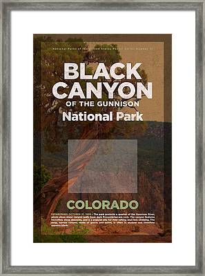 Black Canyon Of The Gunnison National Park Travel Poster Series Of National Parks Number 17 Framed Print by Design Turnpike