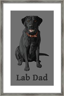 Black Labrador Retriever Lab Dad Framed Print