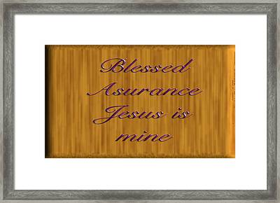 Blessed Asurance Framed Print by Philip McDonald