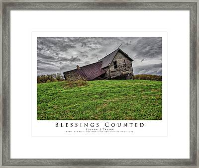 Blessings Counted Framed Print by Steven Tryon