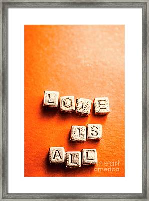 Block Quotes On Love Is All  Framed Print
