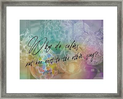 Blown Glass Quote Framed Print by JAMART Photography