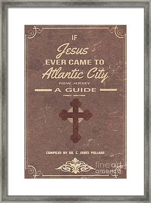 Boardwalk Empire Atlantic City Jesus Pamplet Framed Print