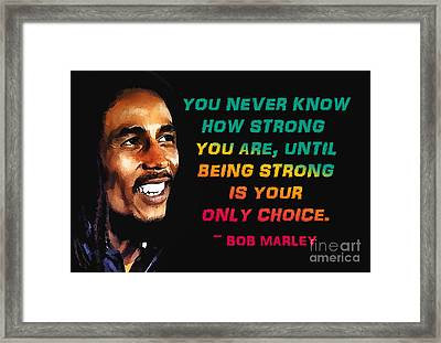 Bob Marley Quote Framed Print