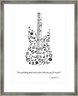 Bob Marley Quote - One Good Thing About Music... Framed Print by Aged Pixel