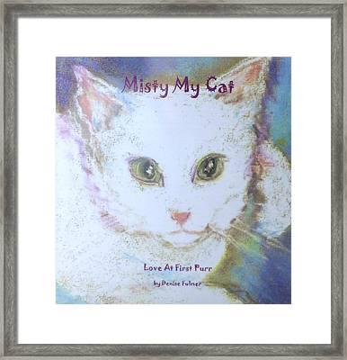 Book Misty My Cat Framed Print by Denise Fulmer