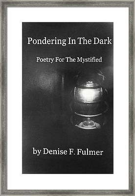 Book Pondering In The Dark Framed Print
